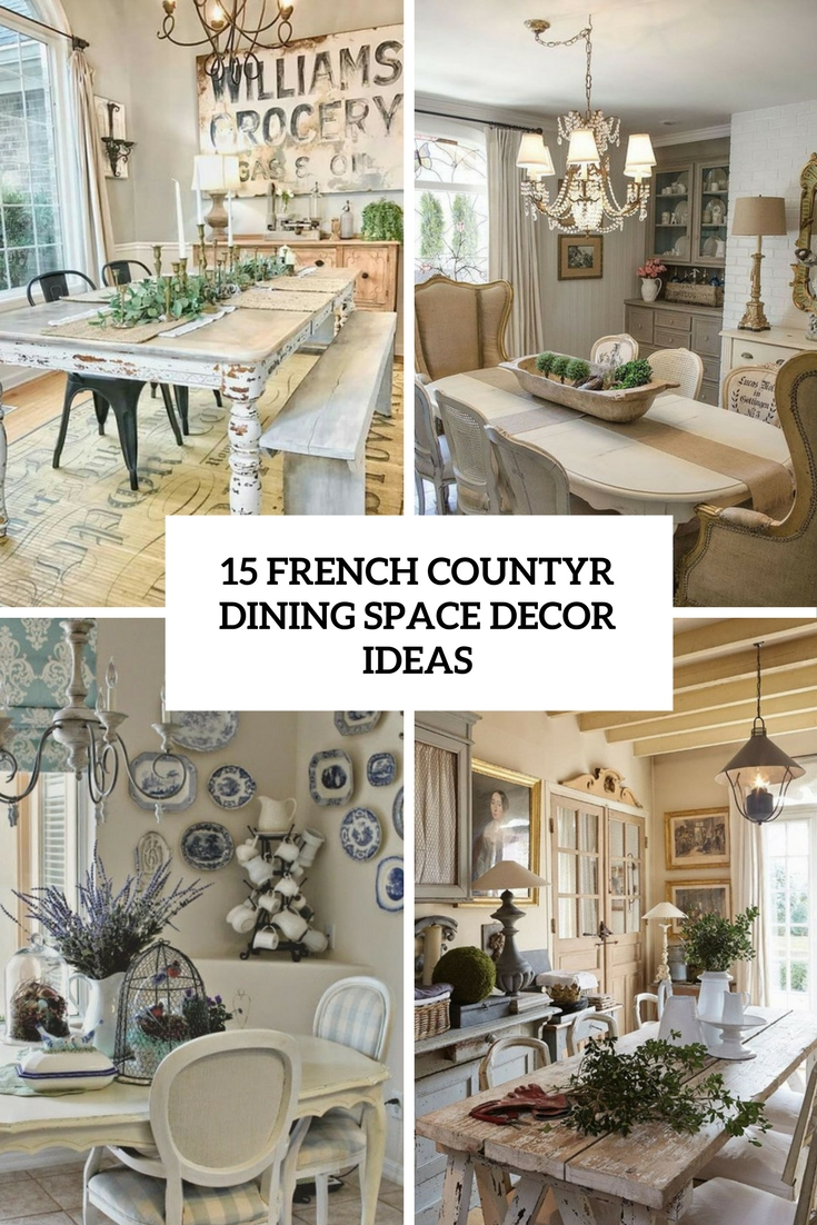 french country dining space decor ideas cover
