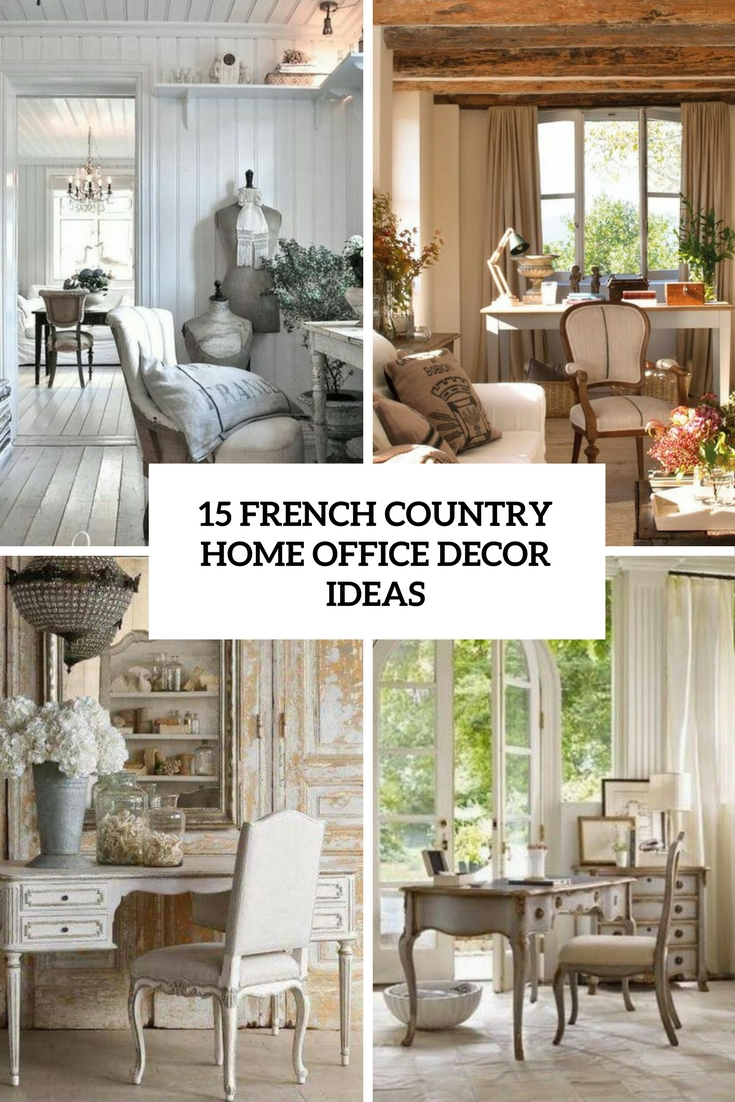 D French Country Home Office Decor Ideas Cover
