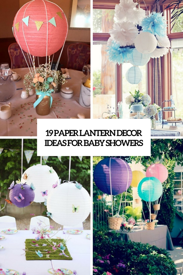 19 paper lantern d cor ideas for baby showers shelterness for Baby shower decoration online