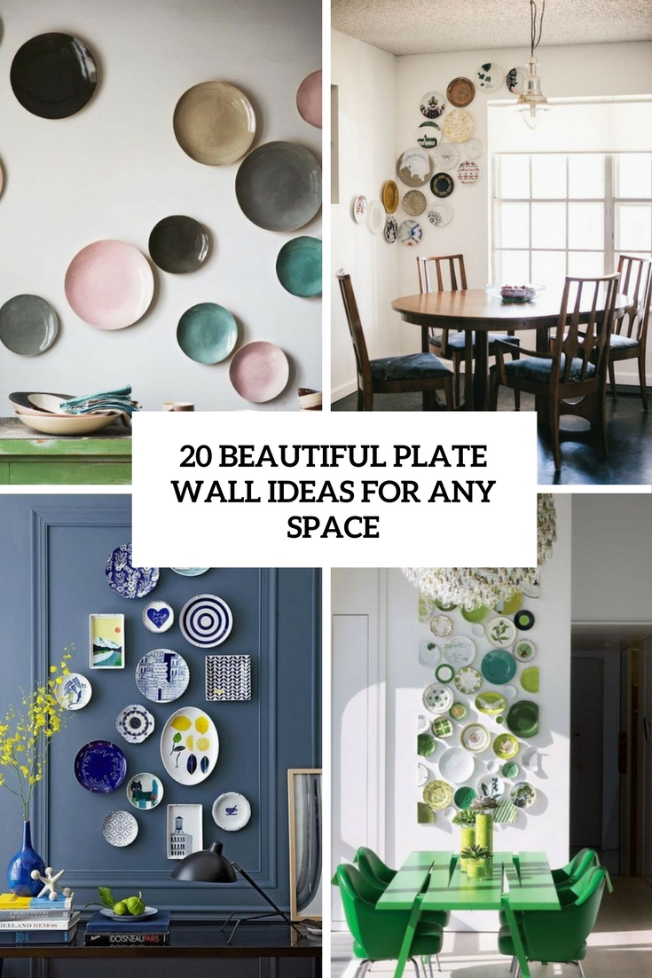 20 Beautiful Plate Wall Ideas For Any Space