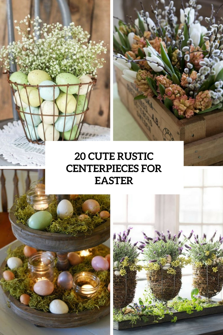 cute rustic centerpieces for easter cover