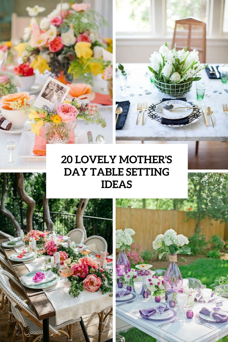 20 Lovely Mother's Day Table Setting Ideas