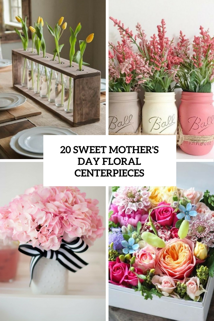 20 Sweet Mothers Day Floral Centerpieces Shelterness