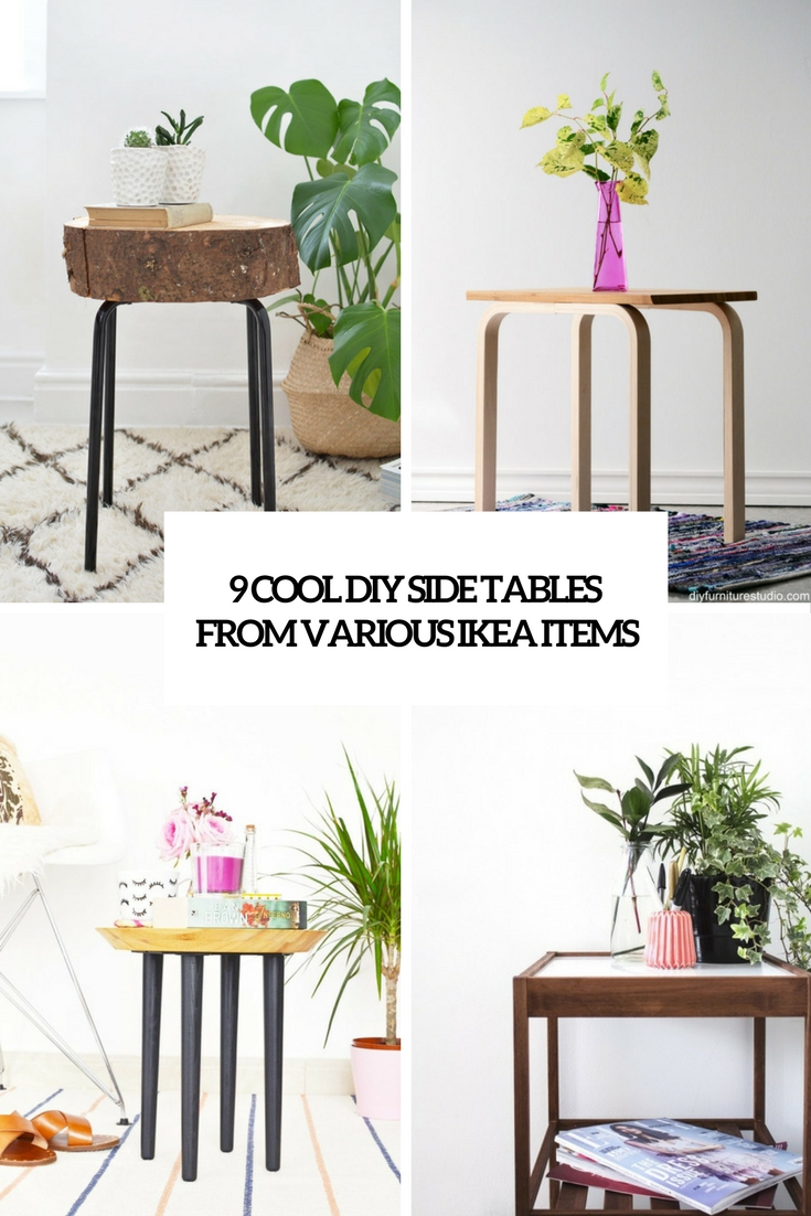 9 Cool DIY Side Tables From Various IKEA Items