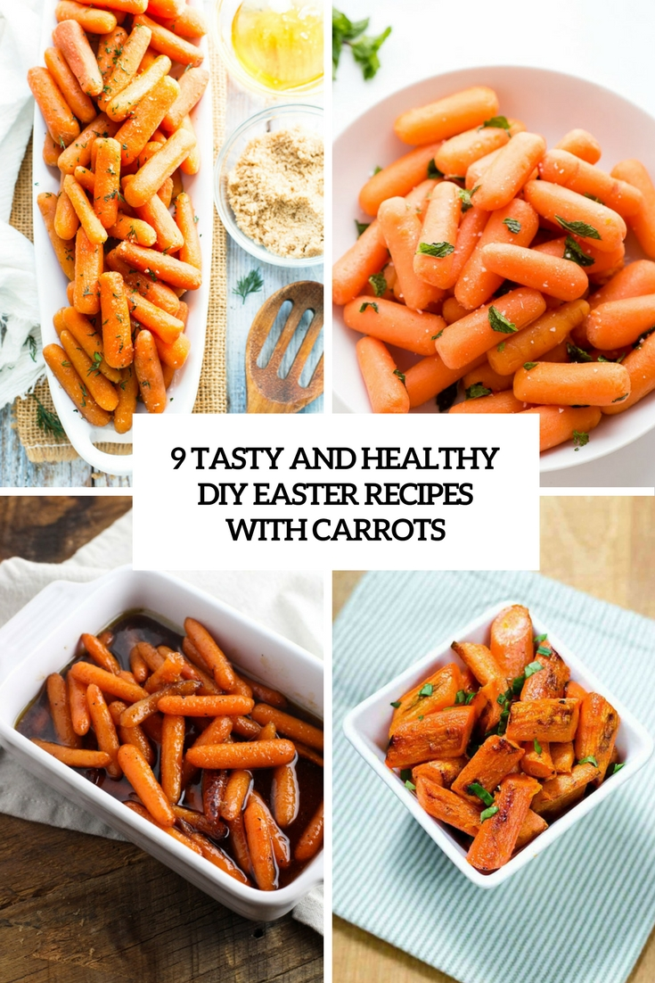 9 healthy and tasty diy easter recipes with carrots cover