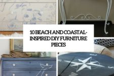 10 beach and coastal-inspired diy furniture pieces cover