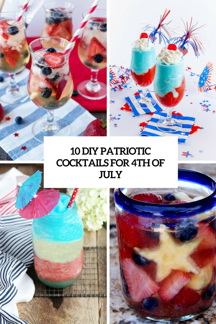 10 DIY Patriotic Cocktails For 4th Of July