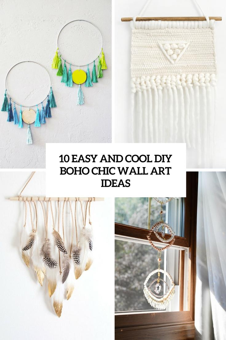10 Easy And Cool DIY Boho Chic Wall Art Ideas