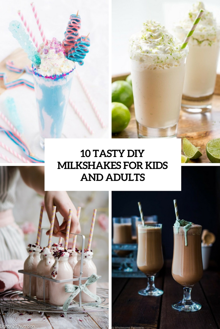 10 Tasty DIY Milkshakes For Kids And Adults