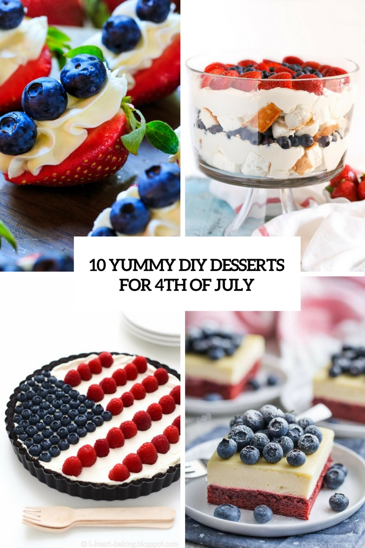10 Yummy DIY Desserts For 4th Of July