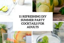11 refreshing diy summer party cocktails for adults cover