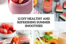 12 diy healthy and refreshing summer smoothies cover