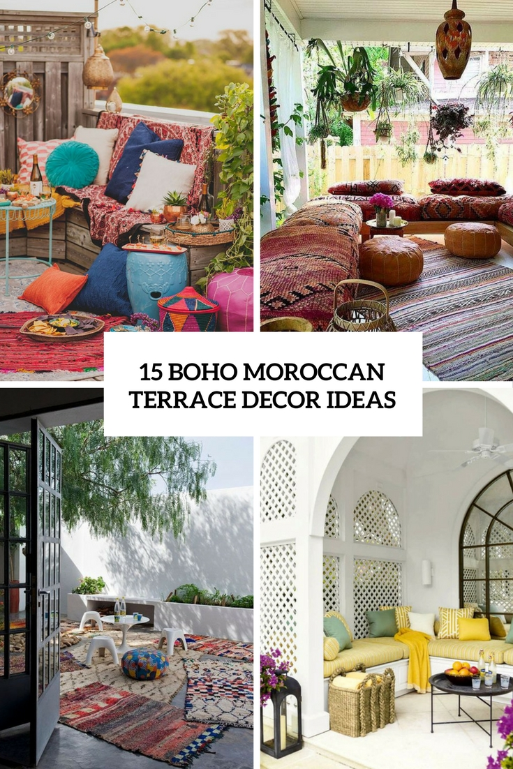 15 Boho Moroccan Terrace Decor Ideas Shelterness
