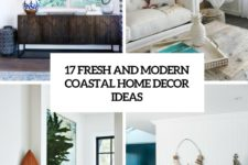 17 fresh and modern coastal home decor ideas cover