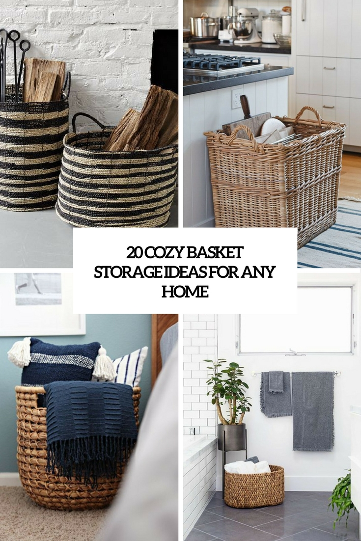 cozy basket storage ideas for any home cover