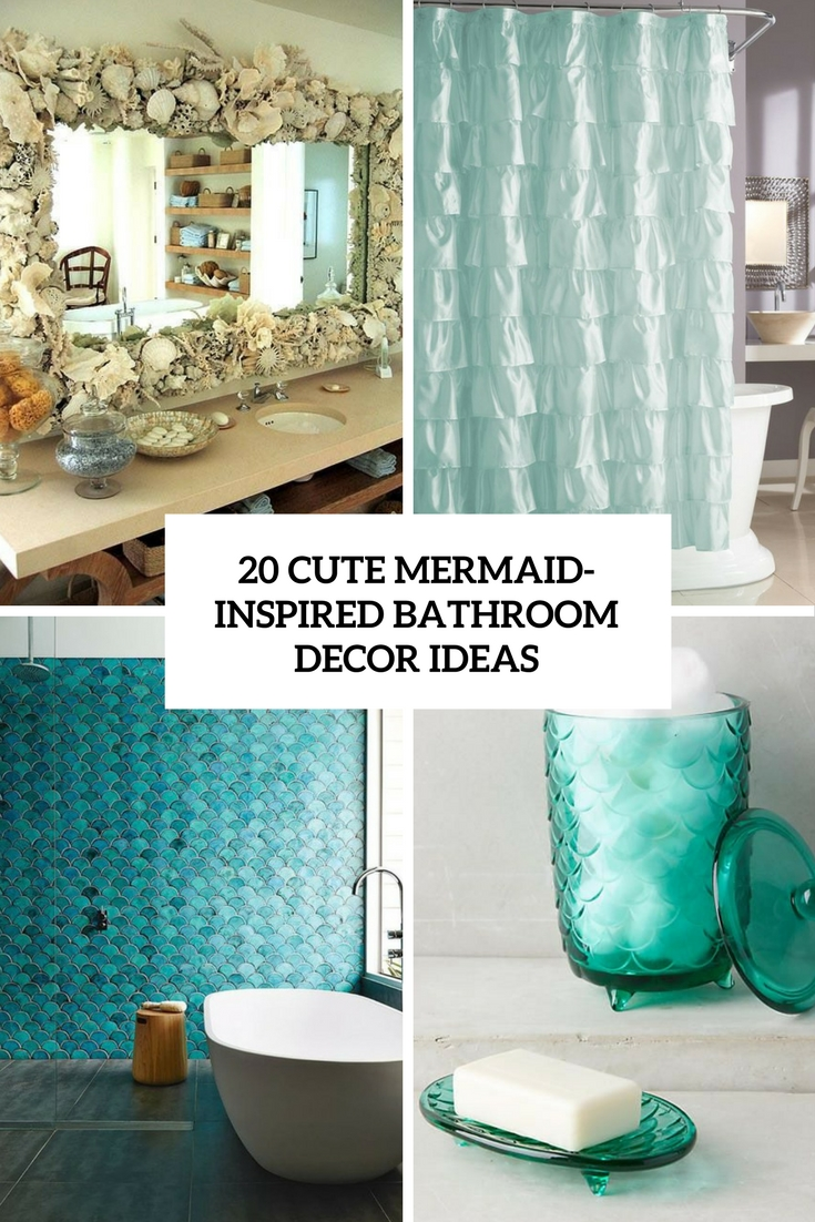 cute mermaid inspired bathroom decor ideas cover