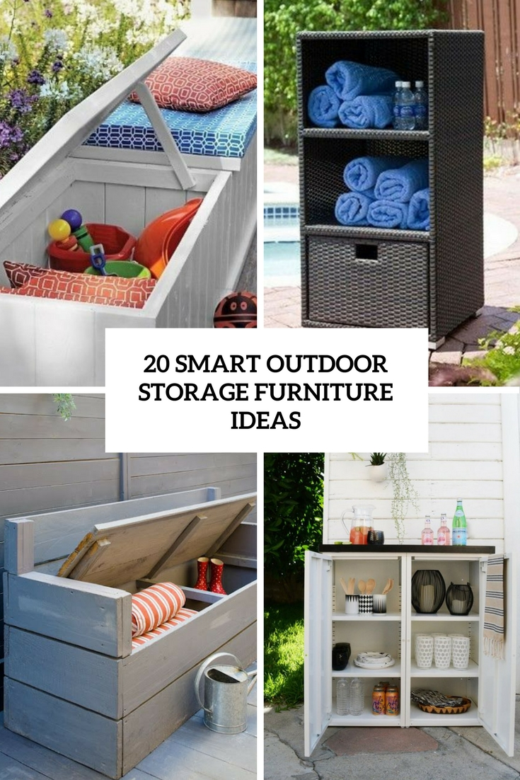 20 Smart Outdoor Storage Furniture Ideas