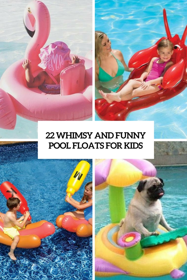 22 Whimsy And Funny Pool Floats For Kids