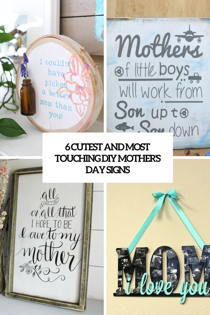 6 Cutest And Most Touching DIY Mother's Day Signs
