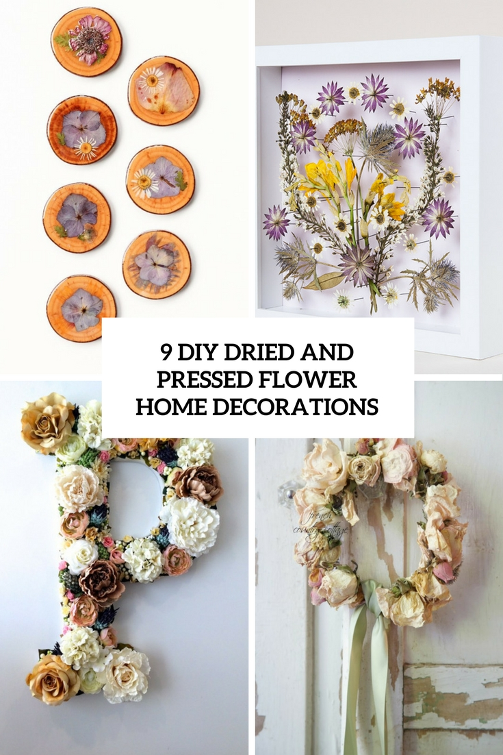 9 DIY Dried And Pressed Flower Home Decorations