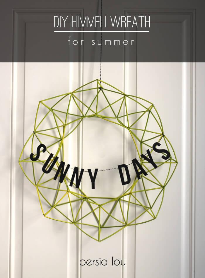 DIY geo summer wreath with a banner (via persialou.com)