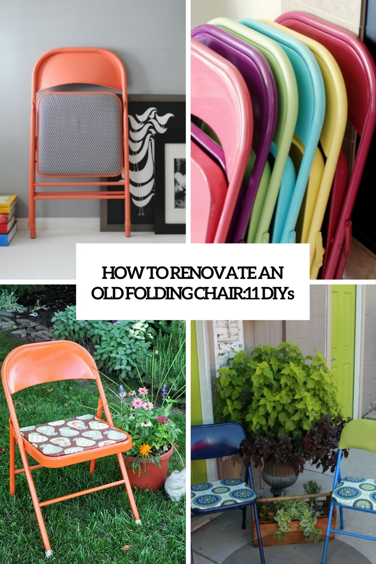 How to renovate an old folding chair 11 diys shelterness How to renovate old furniture
