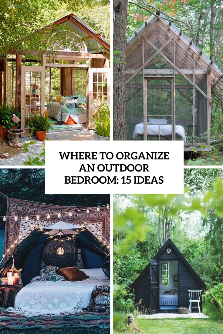 Where To Organize An Outdoor Bedroom: 15 Ideas - Shelterness