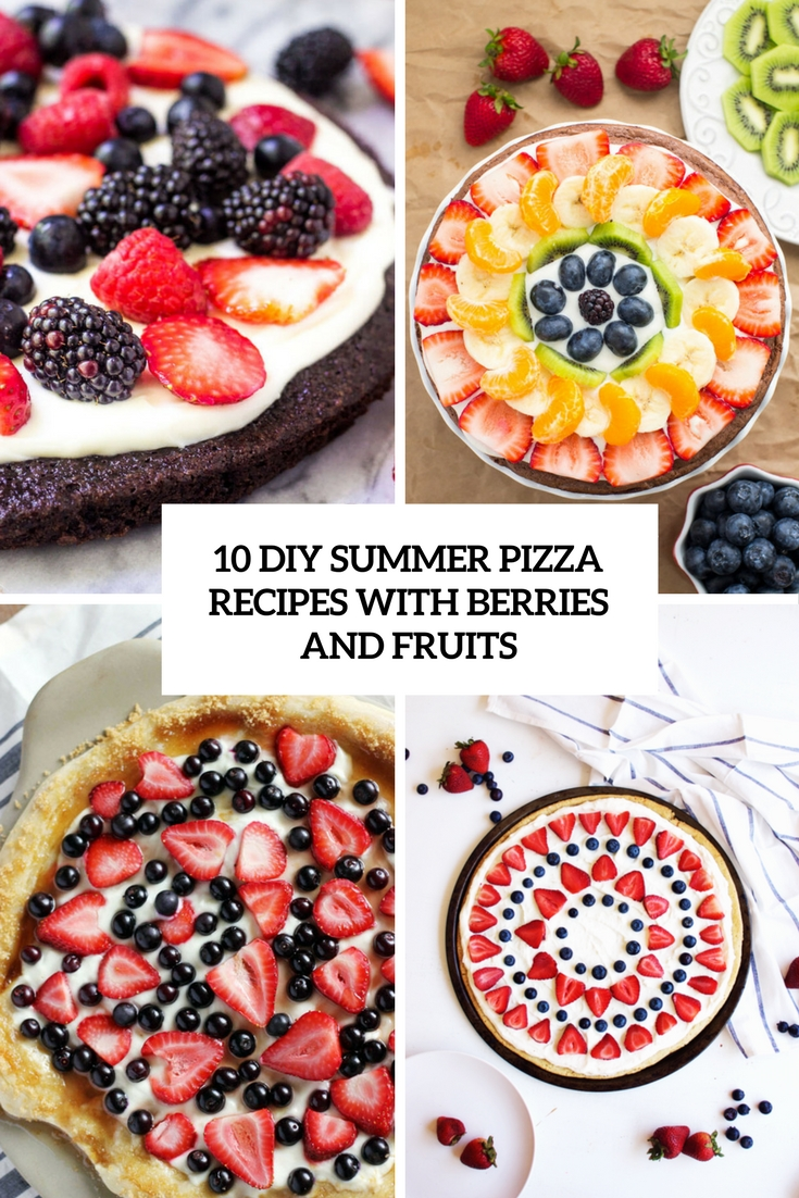 diy summer pizza recipes with berries and fruits cover