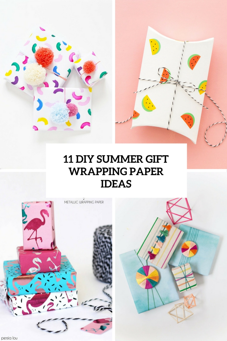 11 DIY Summer Gift Wrapping Paper Ideas