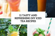 11 tasty and refreshing diy iced tea recipes cover