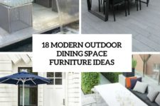 18 modern outdoor dining space furniture ideas cover