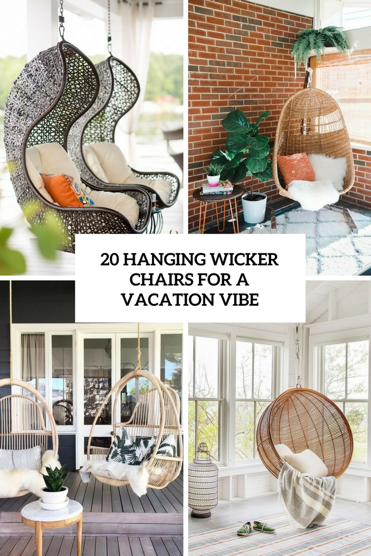 20 Hanging Wicker Chairs For A Vacation Vibe