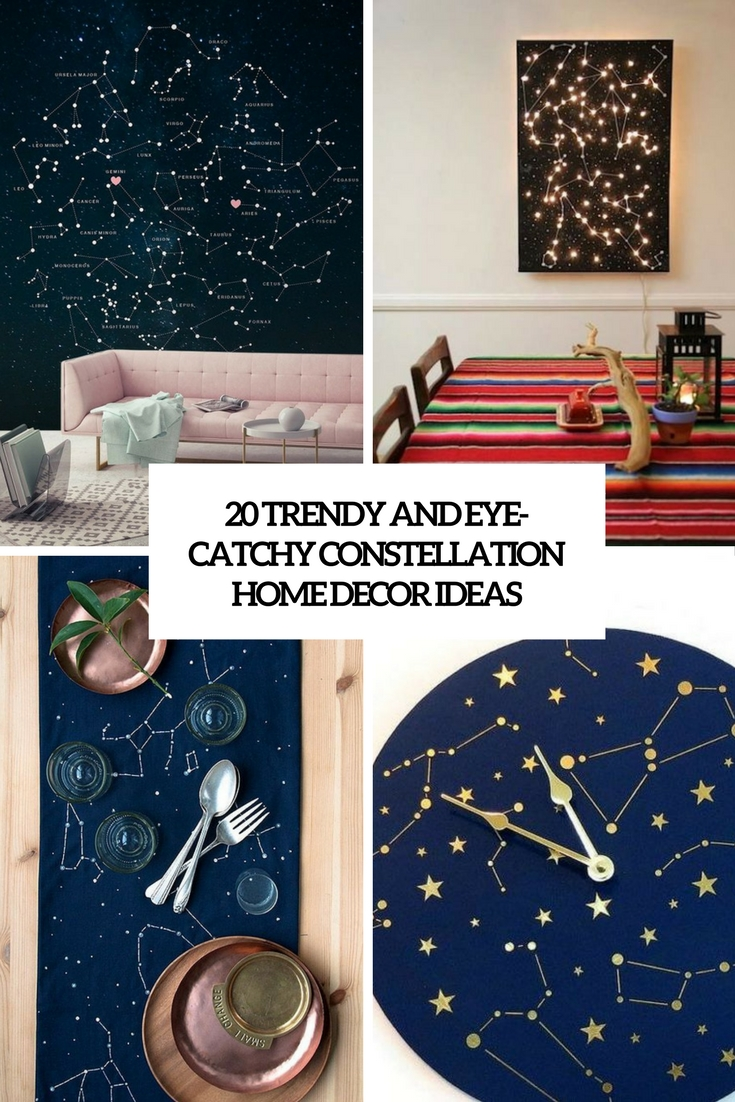 20 Trendy And Eye-Catchy Constellation Home Décor Ideas