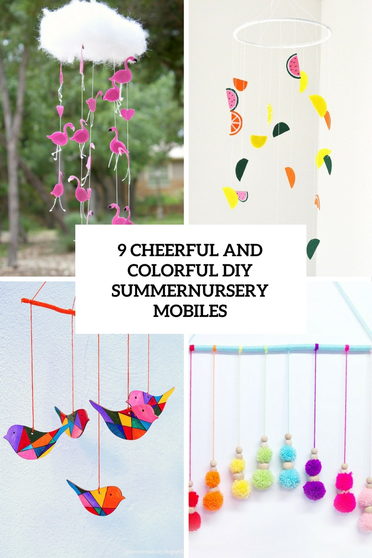 9 Cheerful And Colorful DIY Summer Nursery Mobiles