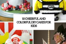 10 cheerful and colorful diy cakes for kids cover