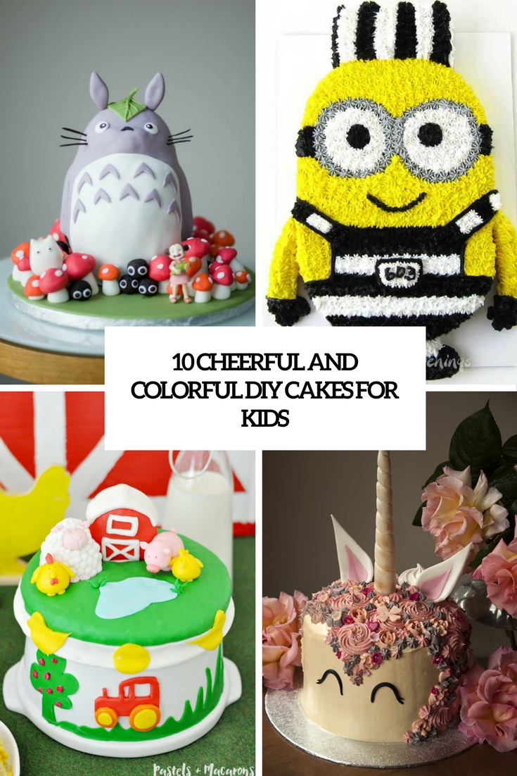 10 Cheerful And Colorful DIY Cakes For Kids