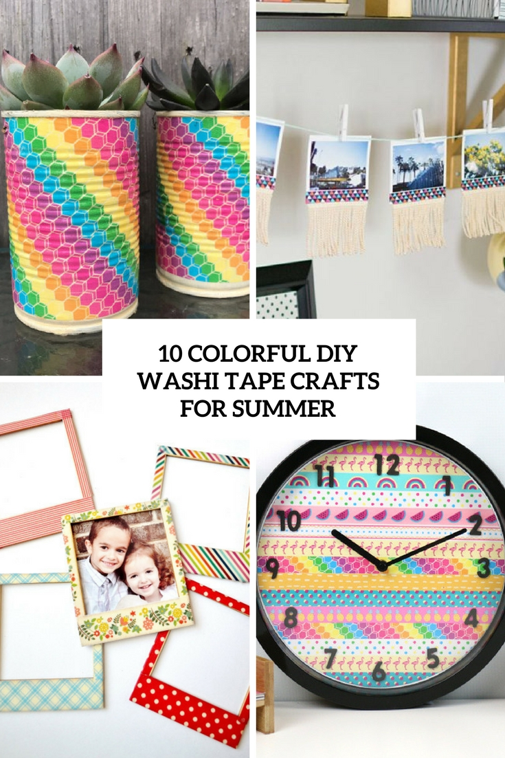 10 DIY Colorful Washi Tape Crafts For Summer
