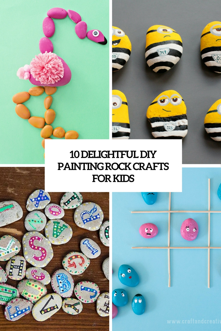 10 Delightful DIY Painting Rock Crafts For Kids