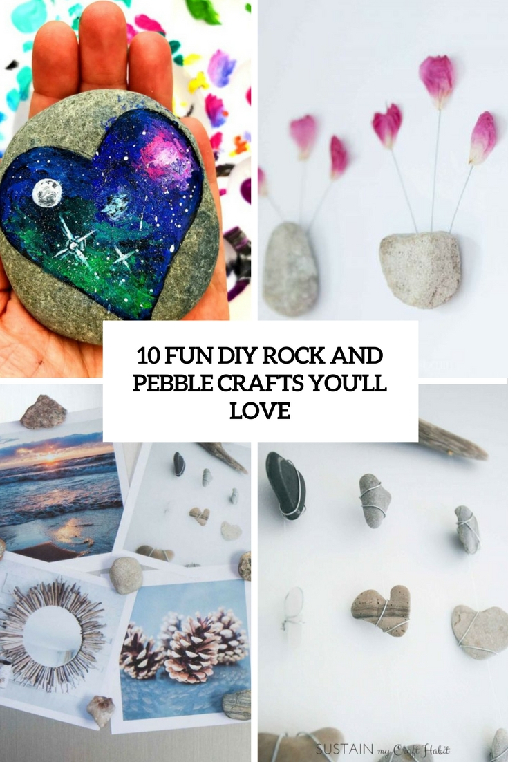 10 Fun DIY Rock And Pebble Crafts You'll Love