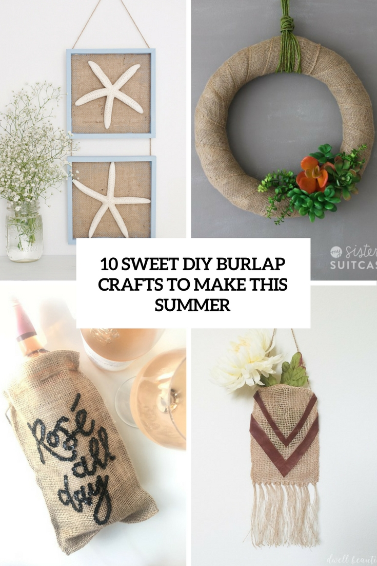 sweet diy burlap crafts to make this summer cover