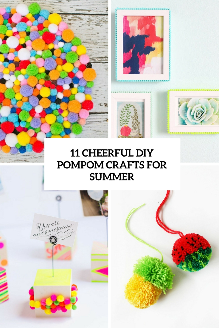 cheerful diy pompom crafts for summer cover
