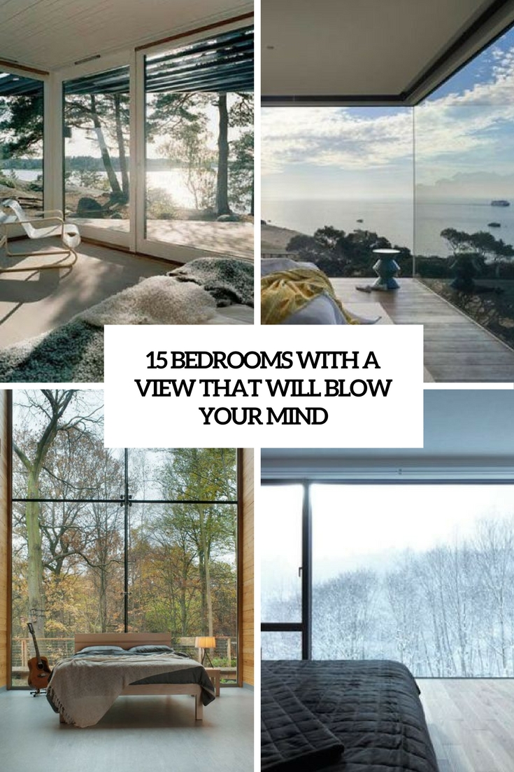 15 Bedrooms With A View That Will Blow Your Mind