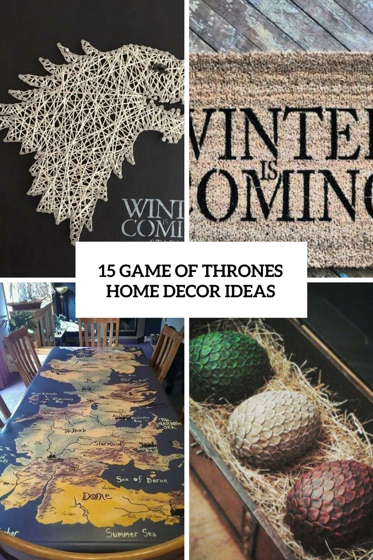 15 game of thrones home d cor ideas shelterness. Black Bedroom Furniture Sets. Home Design Ideas