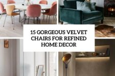 15 gorgeous velvet chairs for refined home decor cover