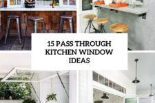 15 pass through kitchen window ideas cover
