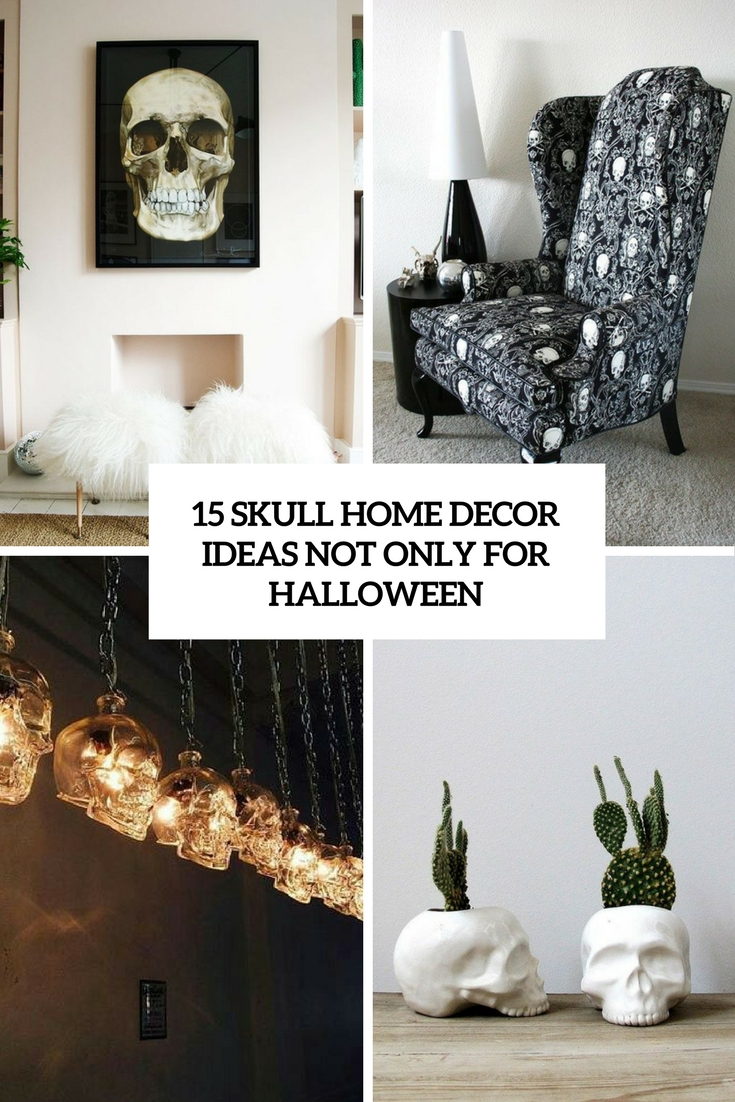 15 Skull Home Décor Ideas Not Only For Halloween - Shelterness