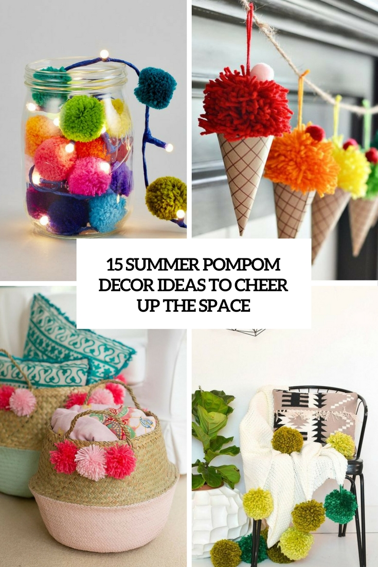 summer pompom decor ideas to cheer up the space cover