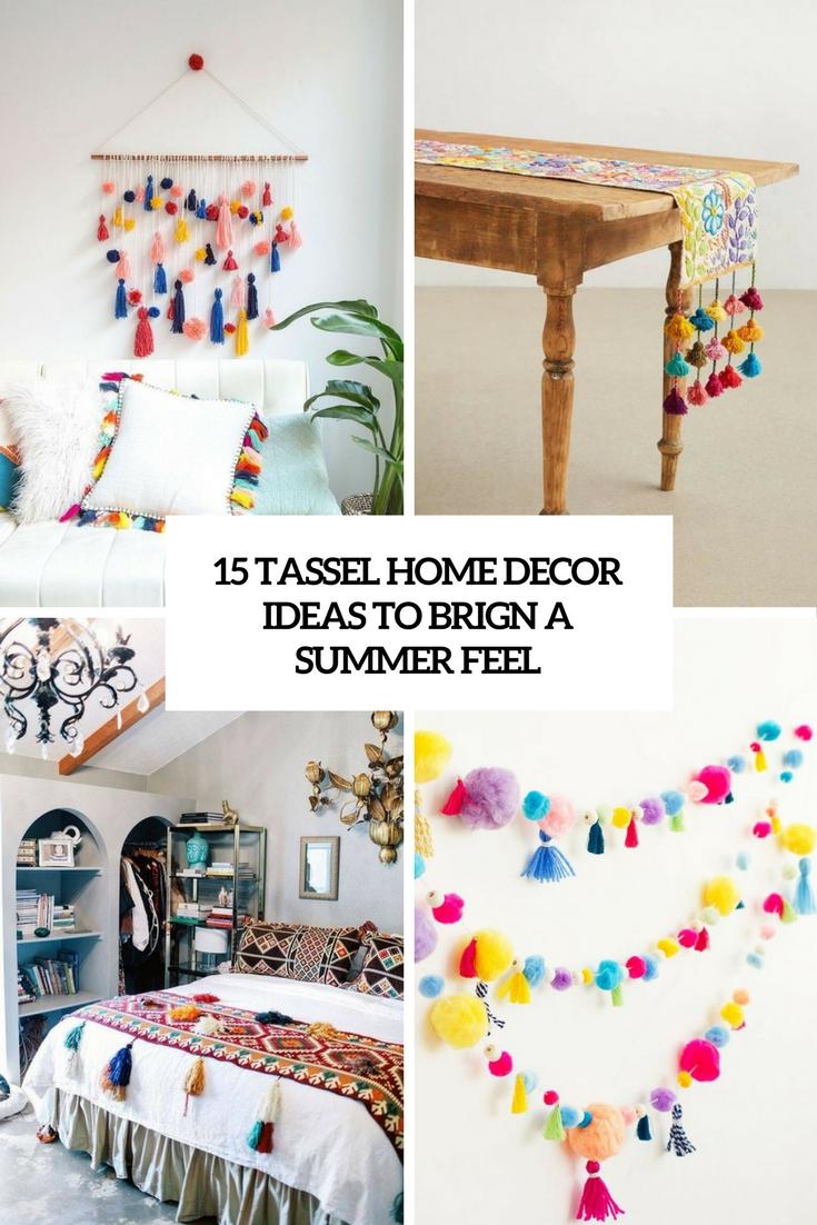tassel home decor ideas to bring a summer feel cover