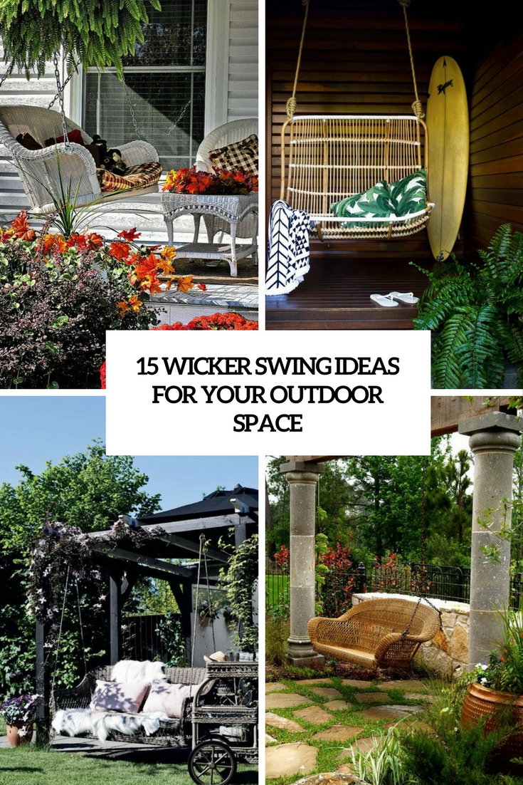 15 Wicker Swing Ideas For Your Outdoor Space