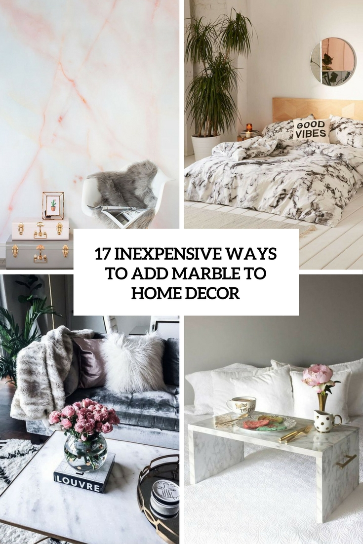 17 Inexpensive Ways To Add Marble To Home Décor